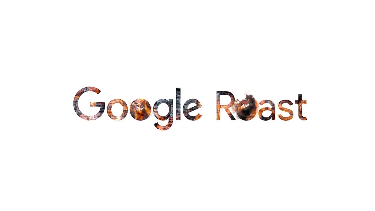 Google Roast Low Res 02